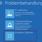 Windows10 Problembehandlung Erweiterte Optioinen