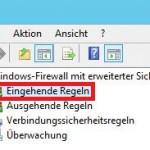Windows Server 2012 Regel eingehend